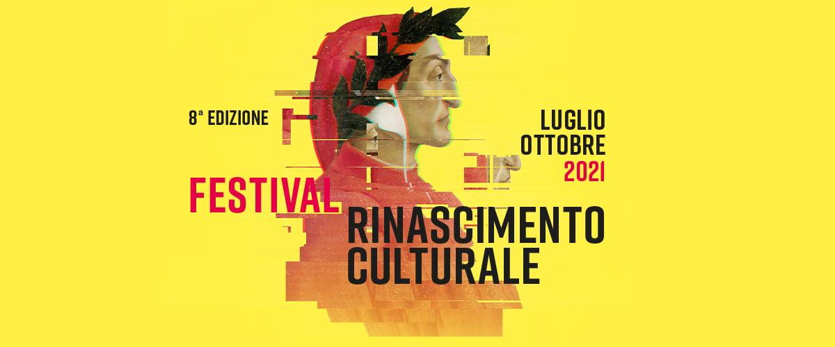 Festival 2021 Rinascimento Culturale